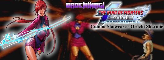 KoF 2k2um Combo Showcase – Orochi Shermie