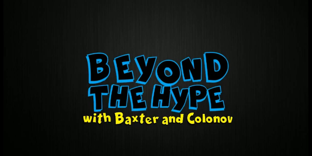 Beyond The Hype : Episode 4